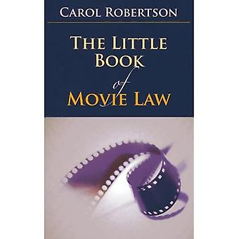 The Little Book of Movie Law