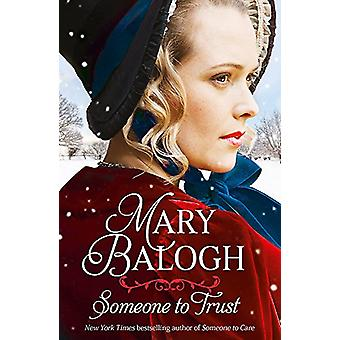Someone to Trust by Mary Balogh - 9780349419220 Book