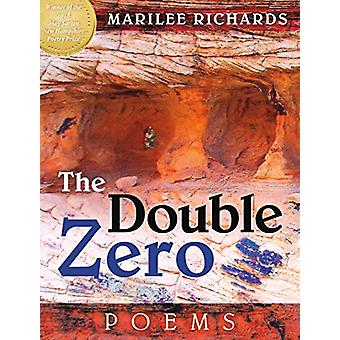 The Double Zero - Poems by Marilee Richards - 9780872332805 Book