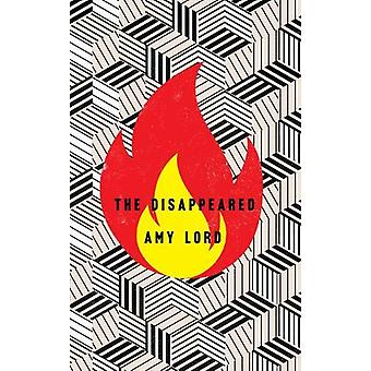 The Disappeared by Amy Lord - 9781789650273 Book