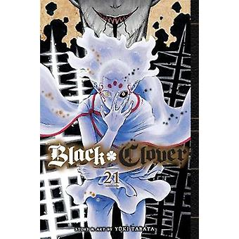 Black Clover - Vol. 21 by Yuki Tabata - 9781974714766 Book
