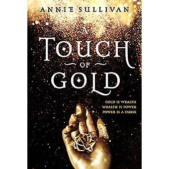 A Touch of Gold by Annie Sullivan - 9780310766230 Book