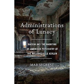 Administrations Of Lunacy by Mab Segrest - 9781620972977 Book