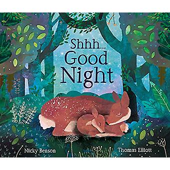 Shhh...Good Night by Nicky Benson - 9781848578388 Book