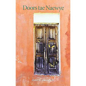 Doors Tae Naewye by Christie Williamson - 9781913025427 Book