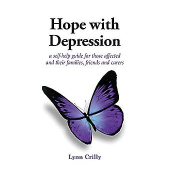 Hope with Depression - a self-help guide for those affected and their