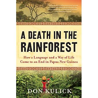 Death in the Rainforest de Don Kulick