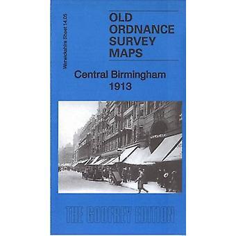 Central Birmingham 1913 - Warwickshire Sheet 14.05c - 9781847848833 Bo