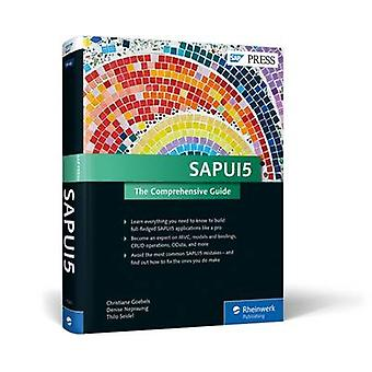 SAPUI5 - The Comprehensive Guide by Christiane Goebels - 9781493213207
