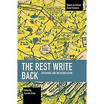 The Rest Write Back  Discourse and Decolonization by Edited by Esmaeil Zeiny