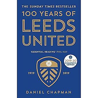 100 jaar Leeds United: 1919-2019