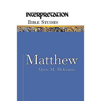 Matthew by Alyce M. McKenzie - 9780664226978 Kirja
