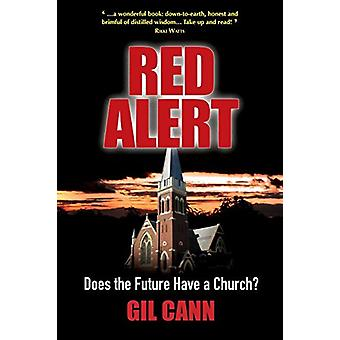 Red Alert - Does the Future Have a Church? by Gil Cann - 9780732404314