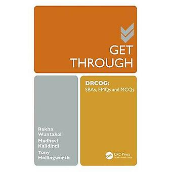 Get Through Drcog - Sbas - Emqs and MCQS by Rekha Wuntakal - Madhavi