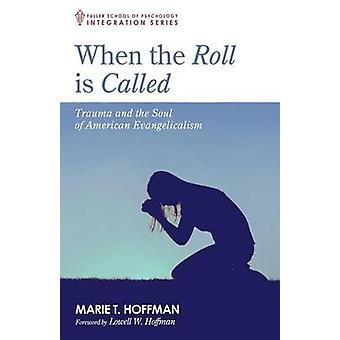 When the Roll is Called by Marie T Hoffman - 9781498283939 Book