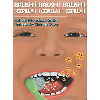 Brush! Brush! Brush! by Leticia Mendoza-Sobel - 9781631320217 Book