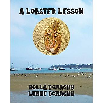 A Lobster Lesson by Rolla Donaghy - 9781647180072 Book