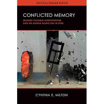 Conflicted Memory von Cynthia E. Milton