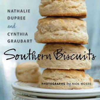 Southern Biscuits by Nathalie Dupree & Cynthia Stevens Graubart