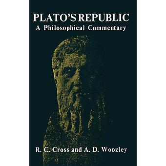 Platos Republic  A Philosophical Commentary by R C Cross & A D Woozley
