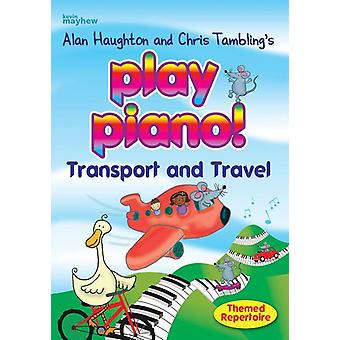 Play Piano! - Transport and Travel