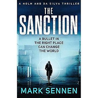 The Sanction: An explosive,� twisting espionage thriller� (Holm & da Silva Thrillers)
