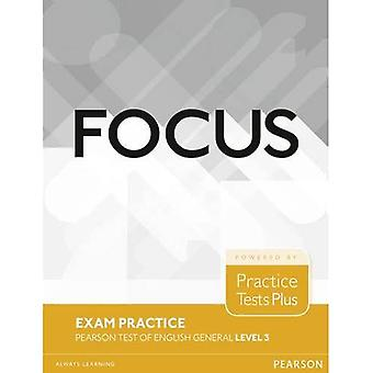 Focus Exam Practice: Pearson Tests of English General Level 3 (B2) (Focus)
