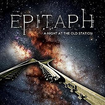 Epitaph - Night at the Old Station [CD] USA import