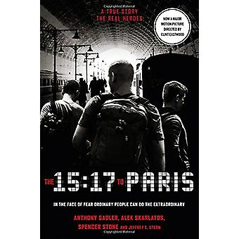 The 15 -17 to Paris - The True Story of a Terrorist - a Train and Three