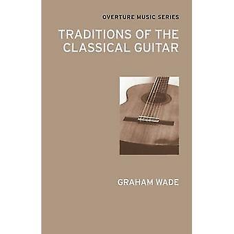 التقاليد على الغيتار الكلاسيكي واد غراهام-كتاب 9780714543796