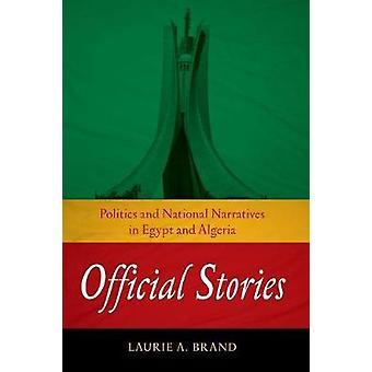 Offiziellen Geschichten - Politik und nationalen Narrative in Ägypten und Alger