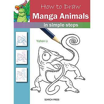Miten tehdä - Manga Eläimet ohjeita Yishan Li - 97817822134