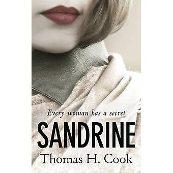 Sandrine by Thomas H. Cook - 9781781855133 Book