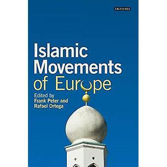 Islamitische bewegingen van Europa door Frank Peter - Rafael Ortega - 97818488