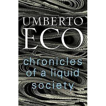 Chronik einer flüssigen Gesellschaft von Umberto Eco - 9781911215318 Buch