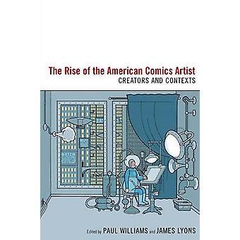 Ökningen av den amerikanska serieskapare - skaparna och sammanhang av Paul
