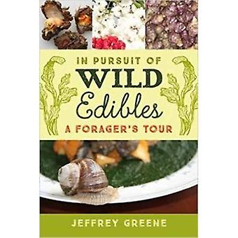 In Pursuit of Wild Edibles: A Forager���s Tour