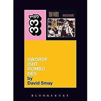 Tom Waits' Swordfishtrombones (33 1/3)
