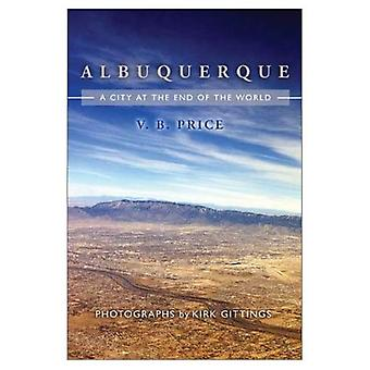 Albuquerque: Kaupungin maailman loppu