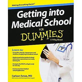 Entrar en la escuela de medicina para Dummies