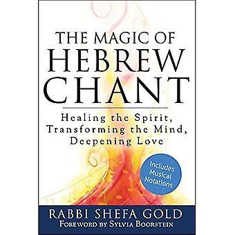 The Magic of Hebrew Chant