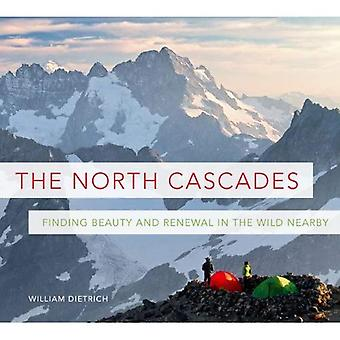 North Cascades: Hitta skönhet och förnyelse i vilt i närheten