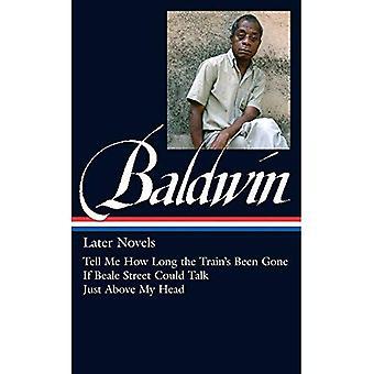 James Baldwin: Later Novels (Library of America)