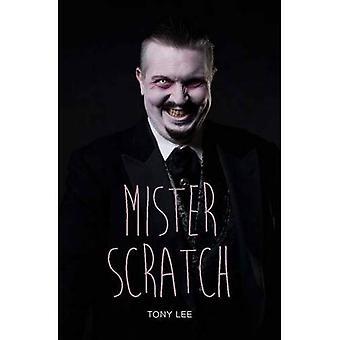 Mister Scratch (tonåring läsningar)