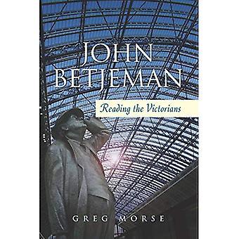 Juan Betjeman: Leyendo los victorianos