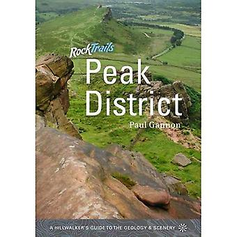 Rock Trails Peak District: A Hillwalker's Guide to the Geology & Scenery