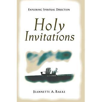 Heliga inbjudningar: utforska andlig riktning