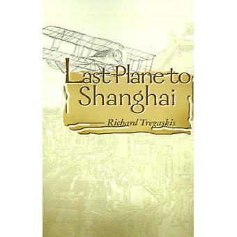 Plano pasado a Shanghai por Tregaskis y Richard