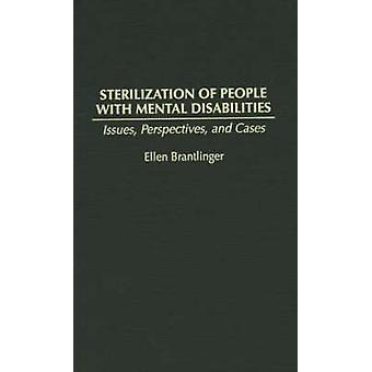 Sterilization of People with Mental Disabilities Issues Perspectives and Cases by Greenwood Publishing Group