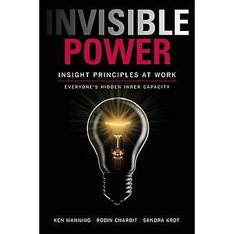 مبادئ البصيرة قوة غير مرئية على الجميع العمل خفية القدرات قبل مانينغ & كين